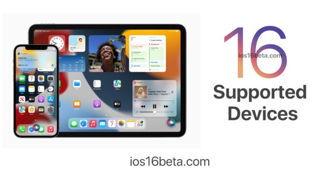iOS 16 and iPadOS 16 Supported Devices