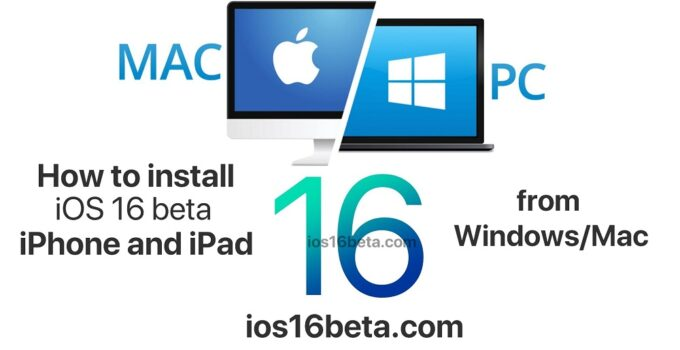 How to install iOS 16 beta on iPhone and iPad from Windows and Mac